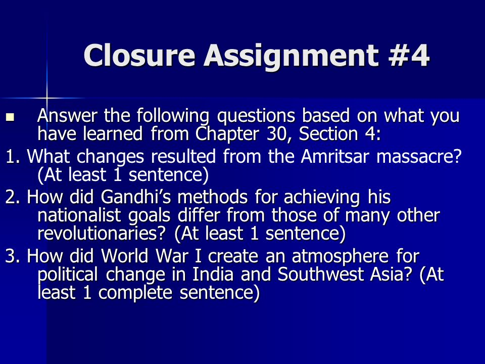Closure Assignment #4 Answer the following questions based on what you have learned from Chapter 30, Section 4: