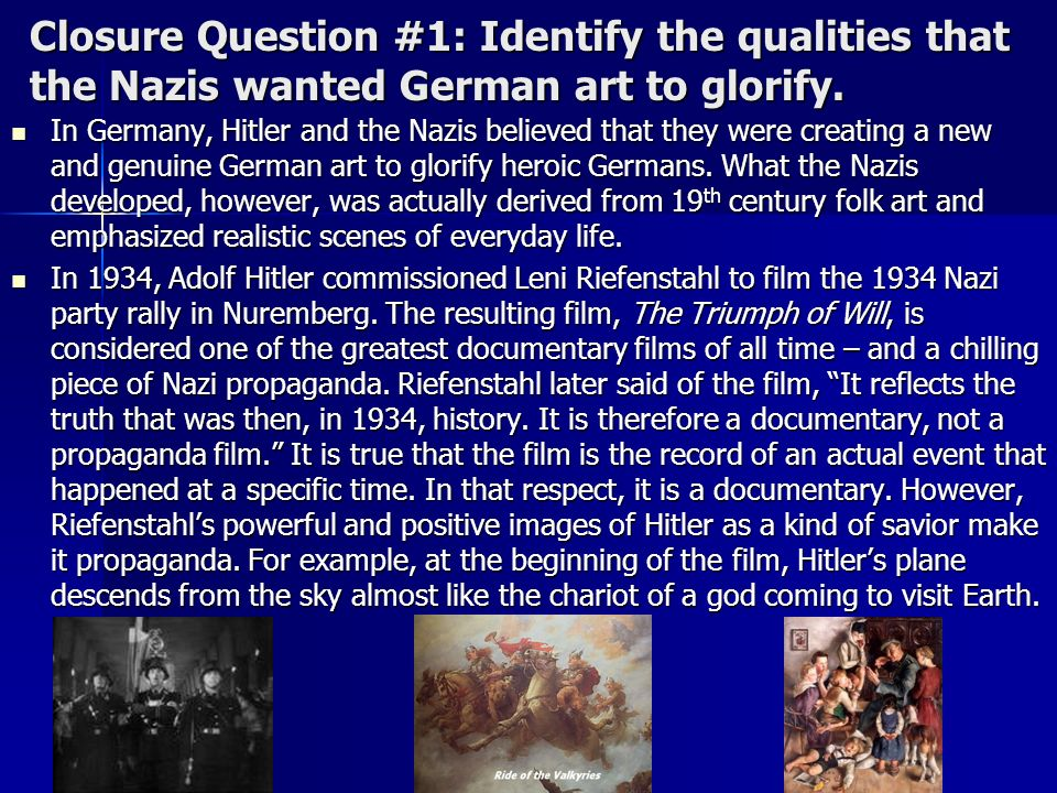 Closure Question #1: Identify the qualities that the Nazis wanted German art to glorify.