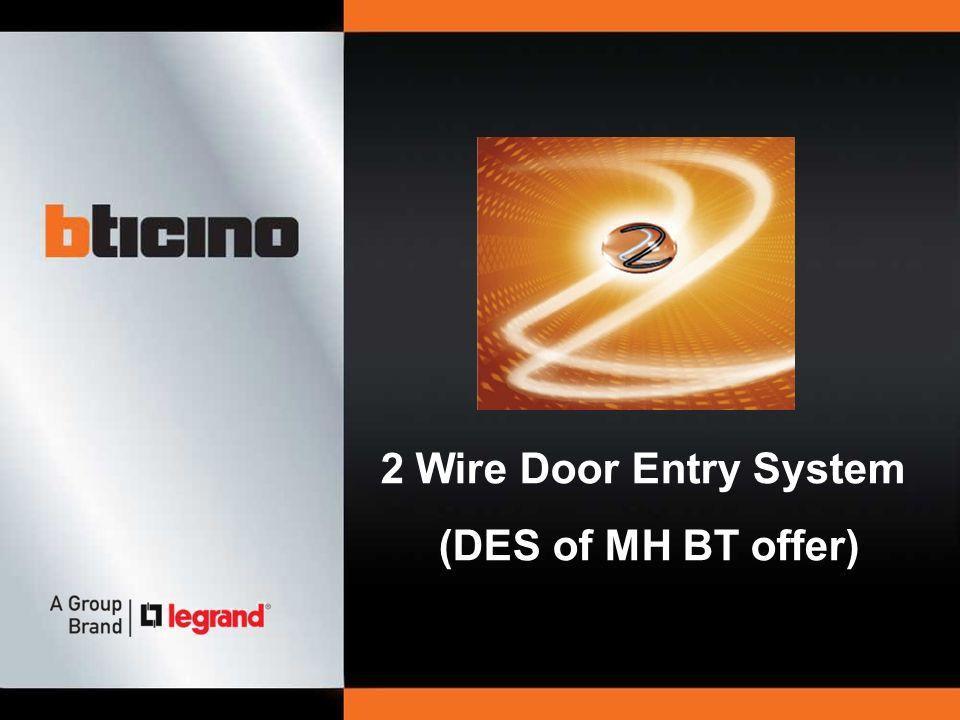 2 Wire Door Entry System Des Of Mh Bt Offer Ppt Video Online
