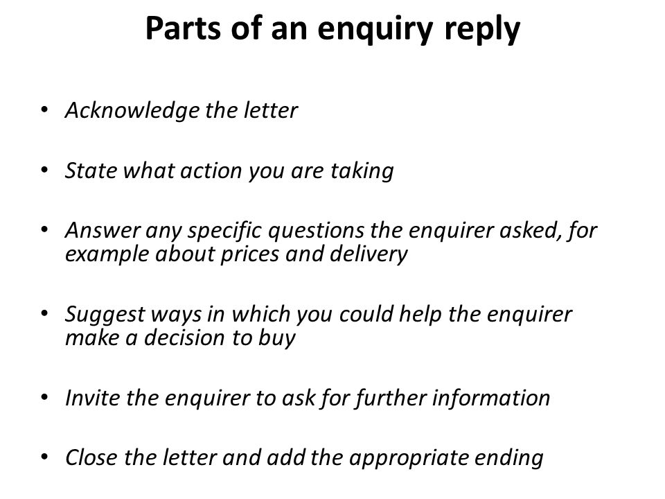Request letters and replies ppt video online download parts of an enquiry reply spiritdancerdesigns Images