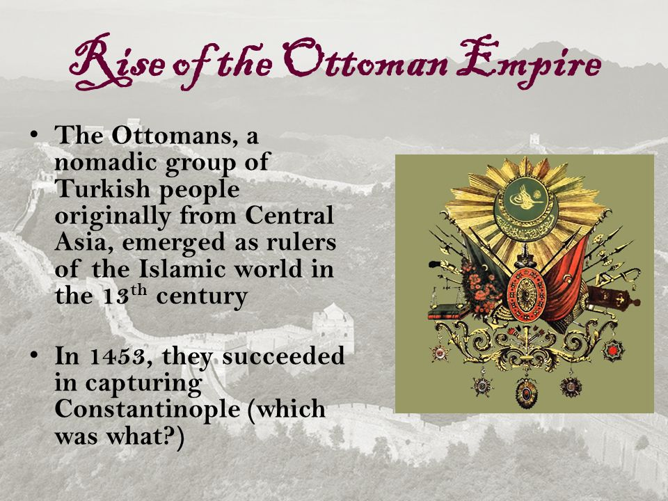 the rise of ottoman empire The rise of the ottoman empire has 22 ratings and 0 reviews: published by not  avail, 54 pages, hardcover.