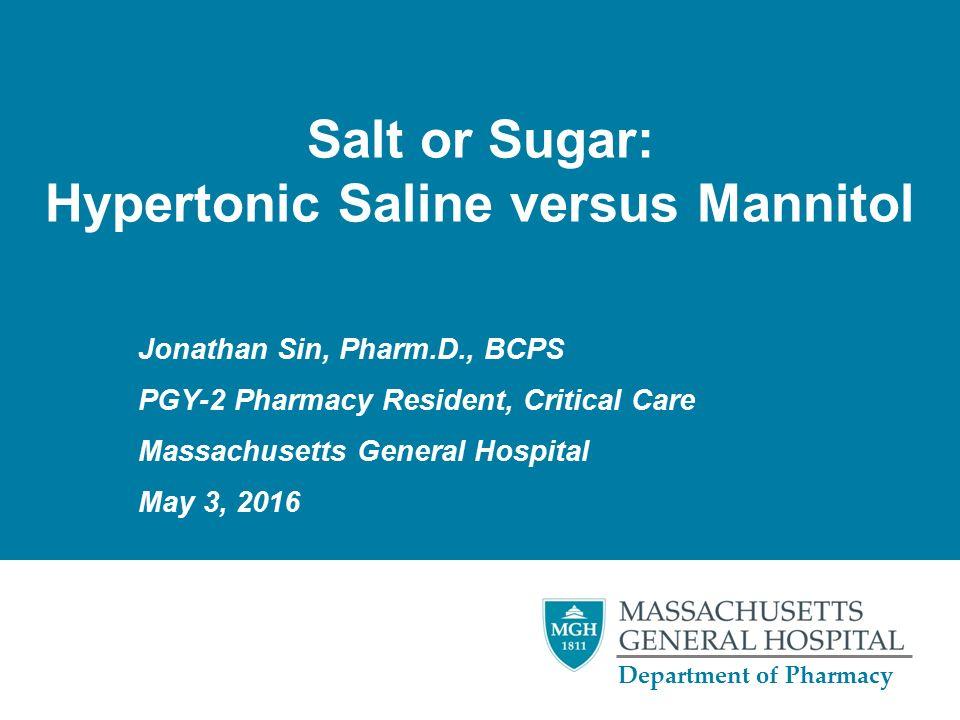 Salt or Sugar: Hypertonic Saline versus Mannitol