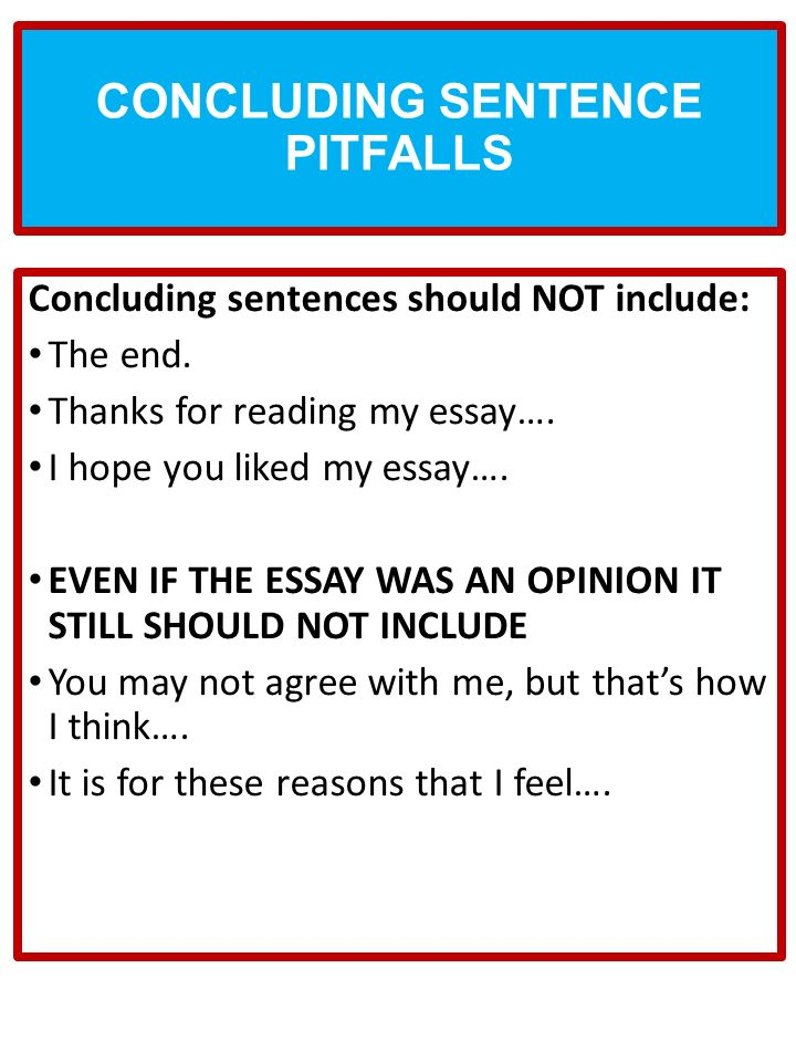 concluding essay sentence Then circle the sentences which cover each of the three parts of argumentative essay conclusions and write the number for each part in the margin next to it, just as you did for the conclusion to the marine parks essay in task 1.