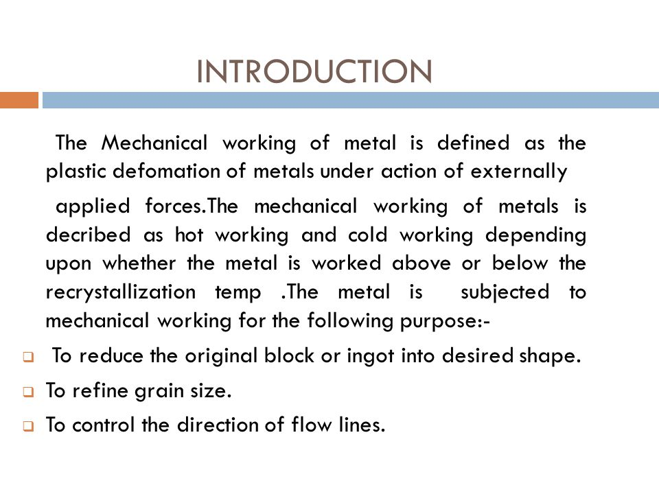 cold working of metals lab Question three: how are the properties of a metal affected by various heat treatments at the end of the lab & webquest, students will be able to ▫ describe the effects of cold-working and heat treating on the resulting strength of a metal ▫ explain differences in observed strength between elemental and alloyed metals, and.
