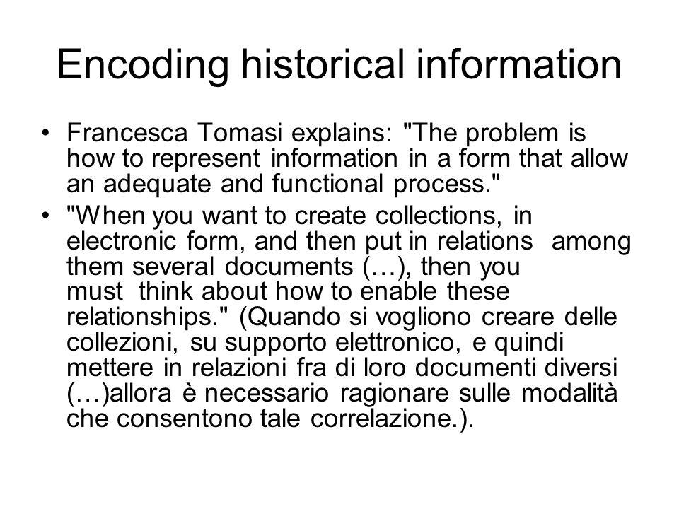 Encoding historical information