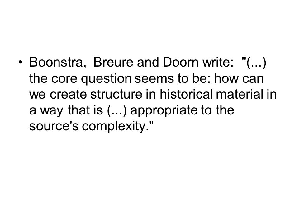 Boonstra, Breure and Doorn write: (