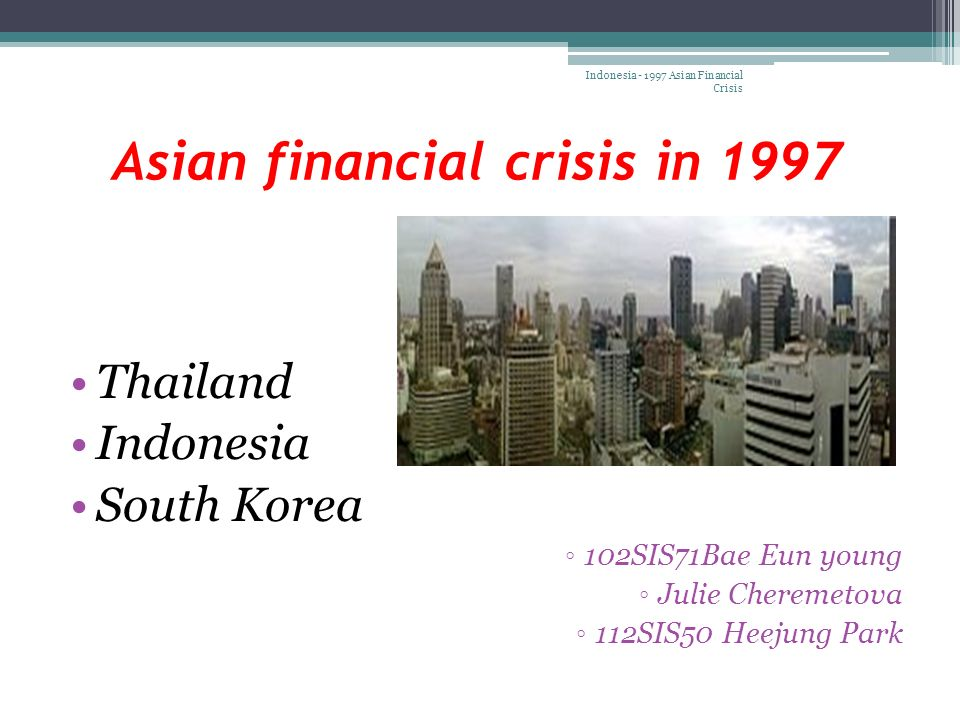 about thailand financial crisis We spoke with supavud saicheua, head of economic research at phatra securities, about thailand's role in the asian financial crisis in our conversation, supavud discusses the economic and.