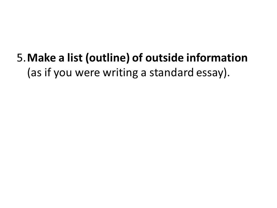 ap essay tips ppt video online make a list outline of outside information as if you were writing a standard essay