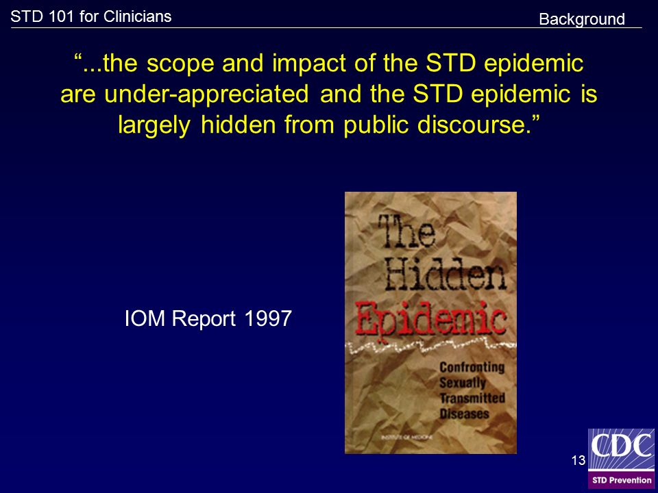 a report on the sexually transmitted disease epidemic Find sexually transmitted disease report and surveillance information in utah  utah bureau of epidemiology.