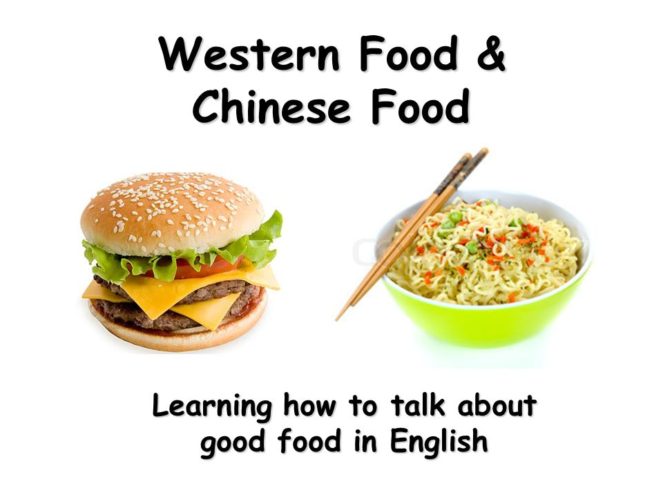 Chinese Food Vs Western Food