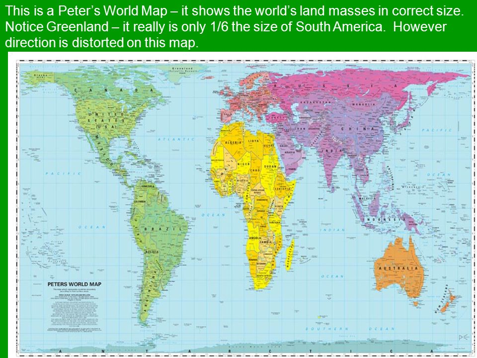 Map projections to find just the right map to use ask yourself this is a peters world map it shows the worlds land masses in correct size gumiabroncs Choice Image