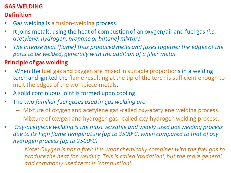 GAS WELDING Definition. Gas welding is a fusion-welding process.