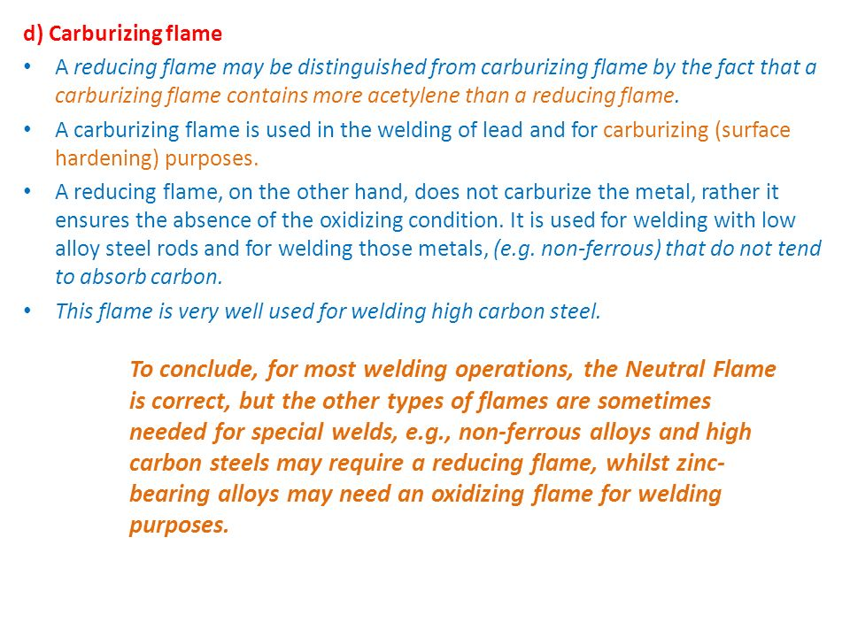 d) Carburizing flame