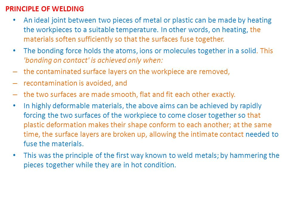 PRINCIPLE OF WELDING