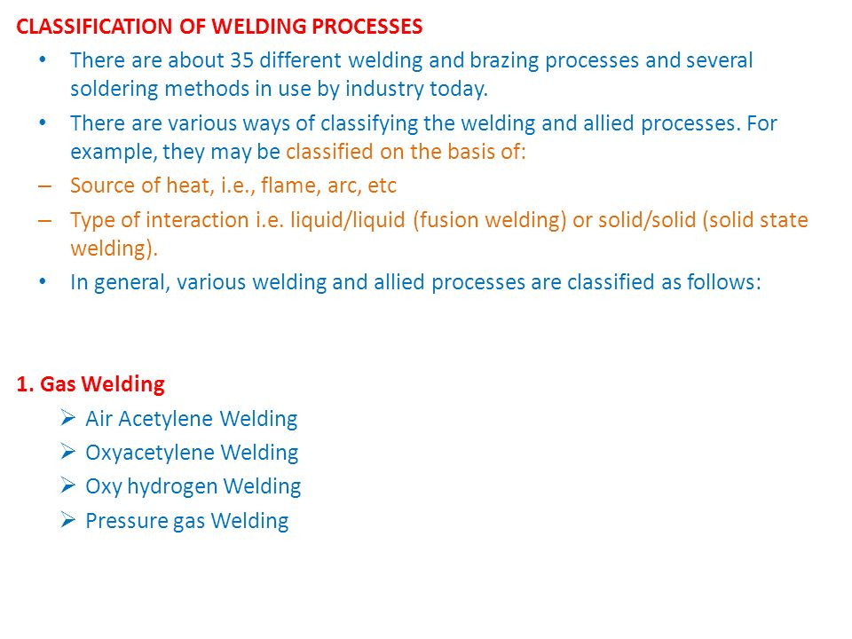 CLASSIFICATION OF WELDING PROCESSES