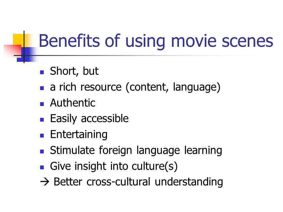 Benefits of using movie scenes