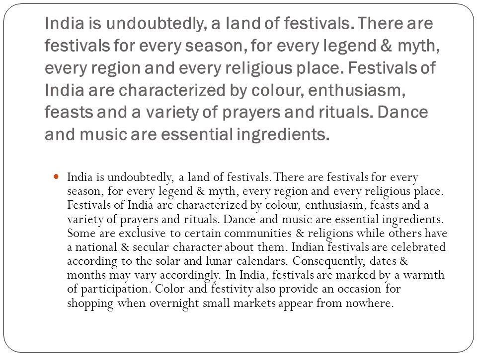 India is undoubtedly, a land of festivals