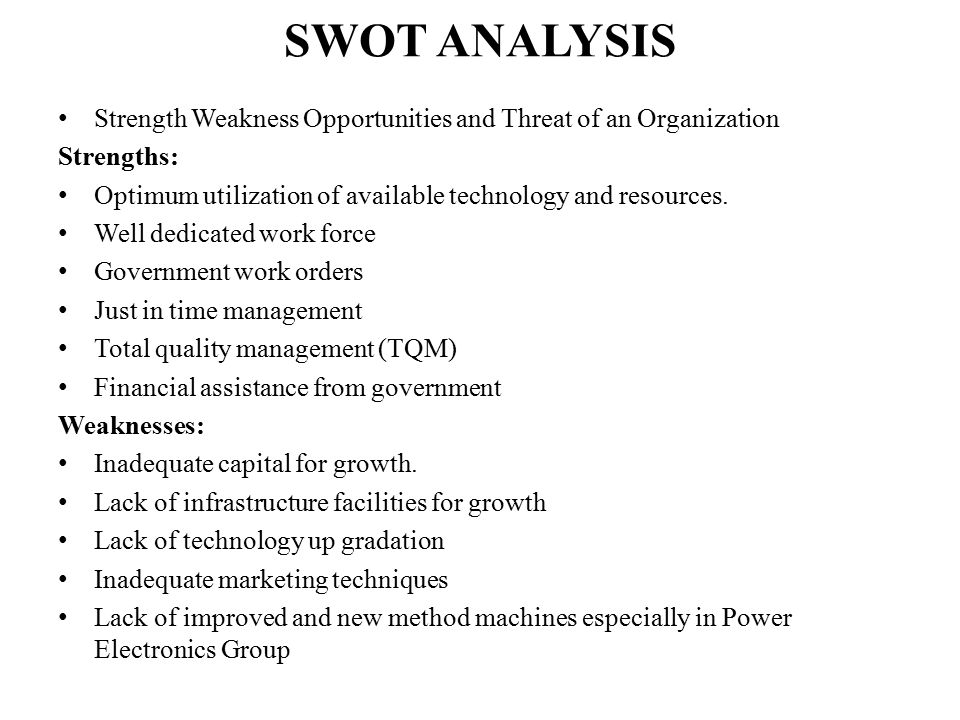 strength and weaknesses of tqm The concept of total quality management is rooted in the idea of providing all of  the tools, training, and experience necessary to measure the entire quality.