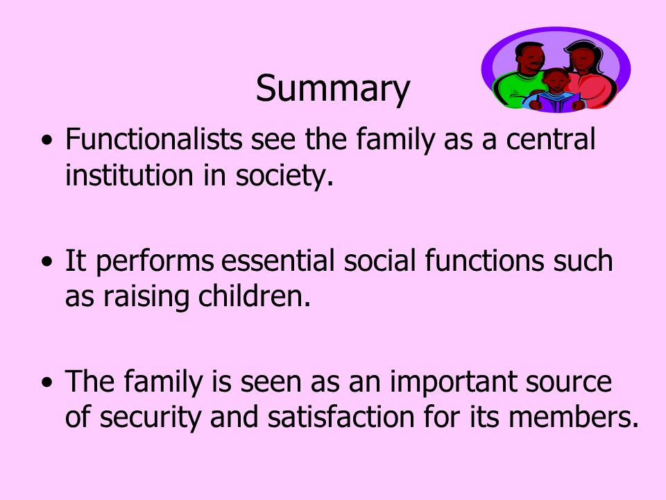 the family is an institution that The family as a social institution performs several functions various opinions have been ex­pressed regarding the functions of family kingsley davis speaks of four.