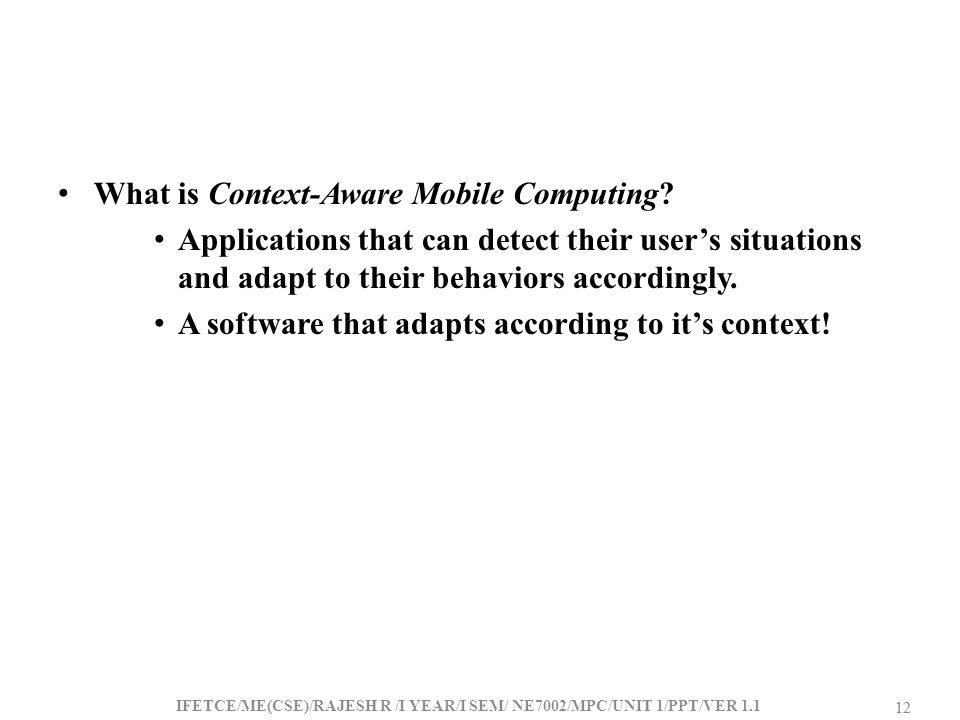 What is Context-Aware Mobile Computing