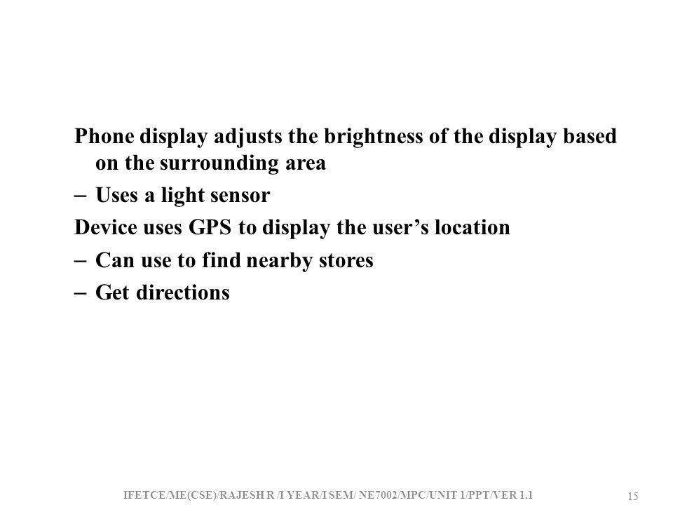 Device uses GPS to display the user's location