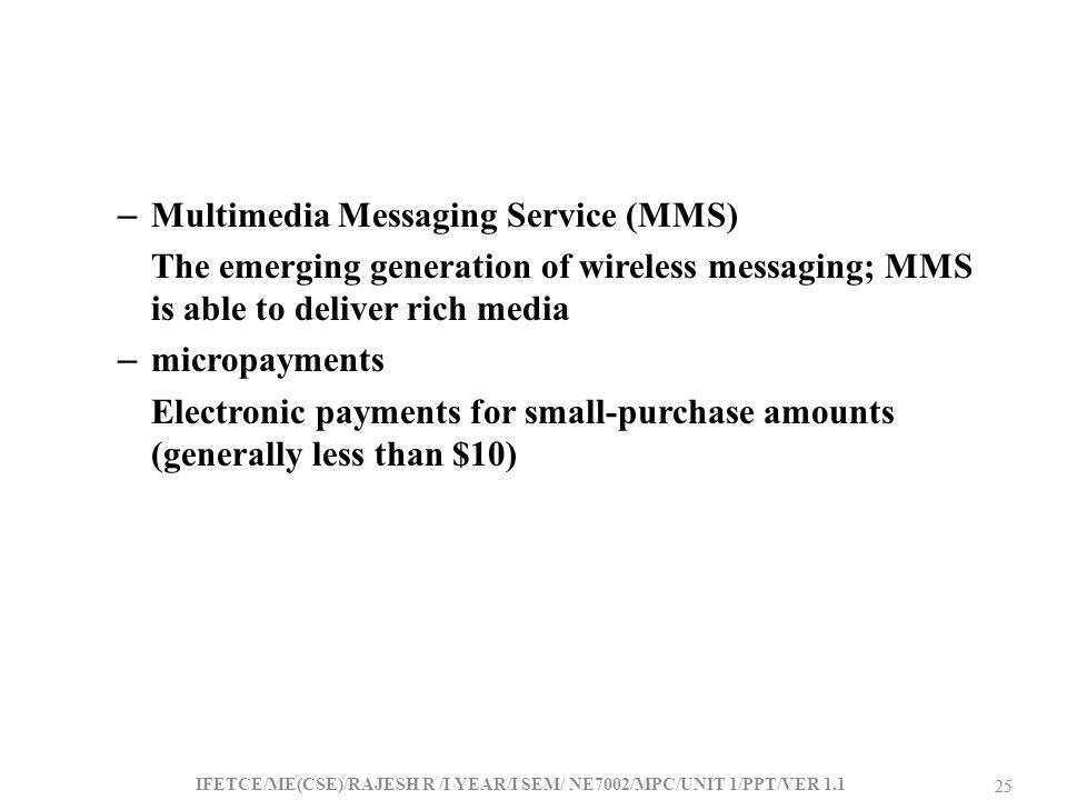 Multimedia Messaging Service (MMS)
