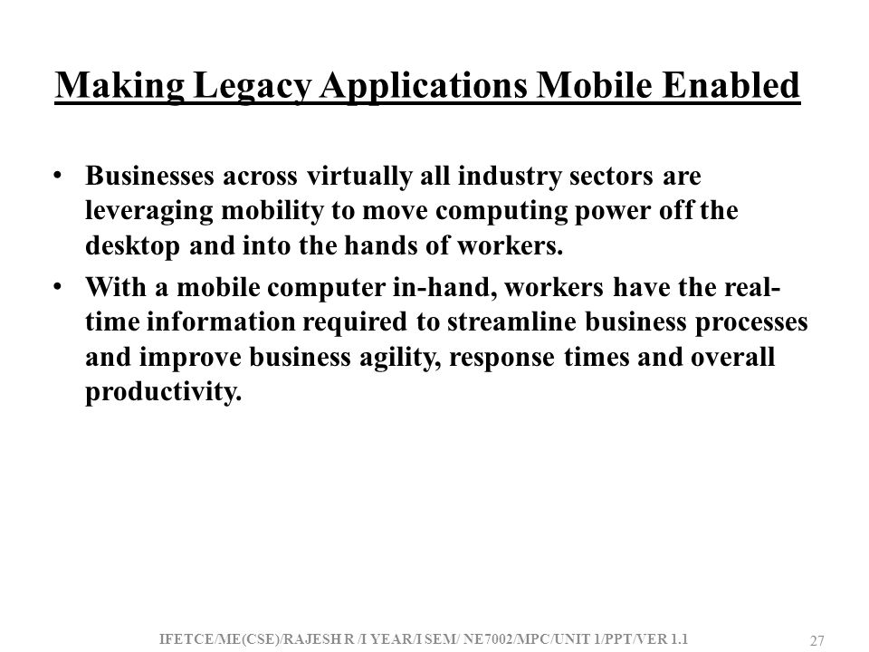 Making Legacy Applications Mobile Enabled