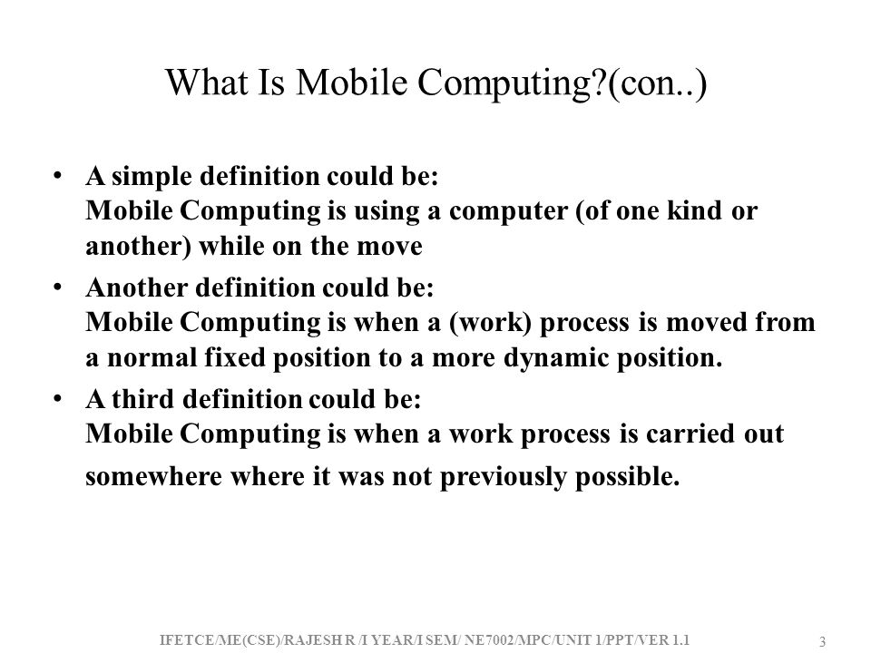 What Is Mobile Computing (con..)