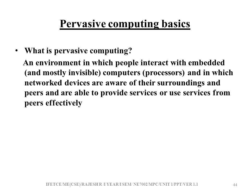 Pervasive computing basics