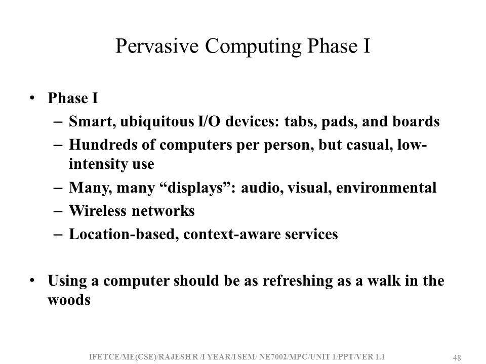Pervasive Computing Phase I