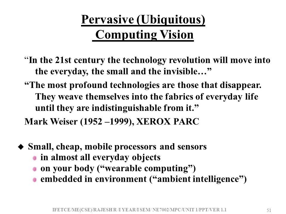 Pervasive (Ubiquitous) Computing Vision