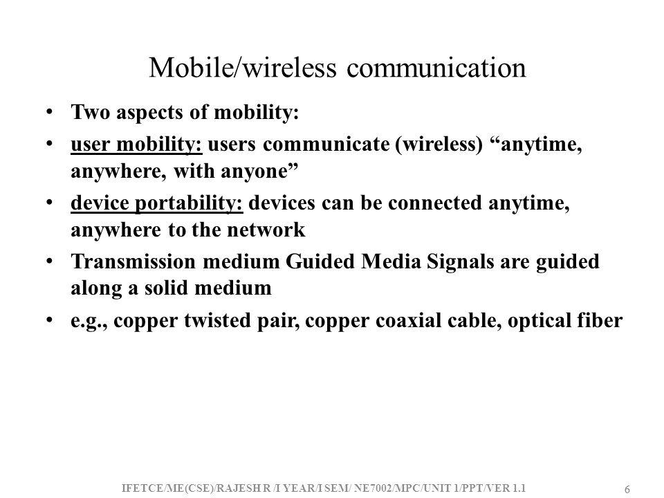 Mobile/wireless communication
