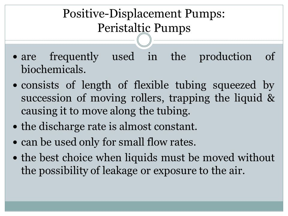 Positive-Displacement Pumps: Peristaltic Pumps