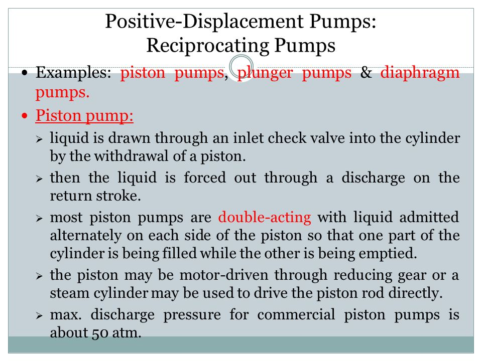 Positive-Displacement Pumps: Reciprocating Pumps