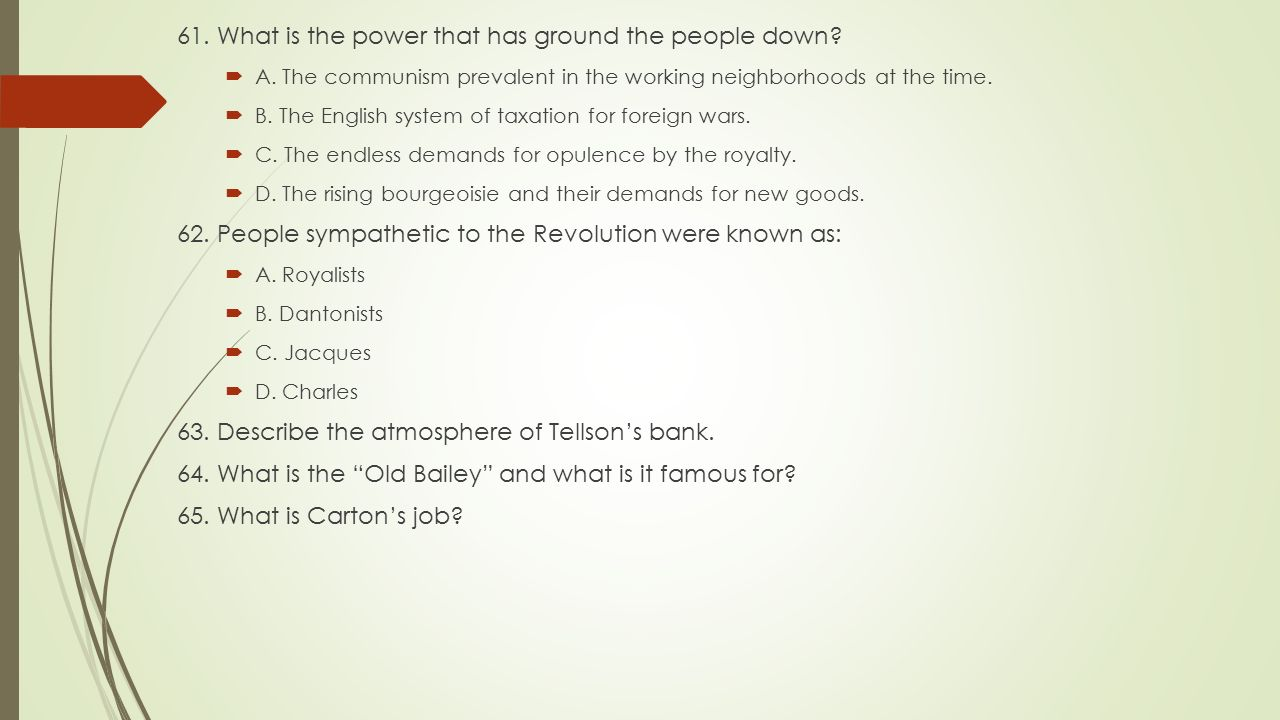 61. What is the power that has ground the people down