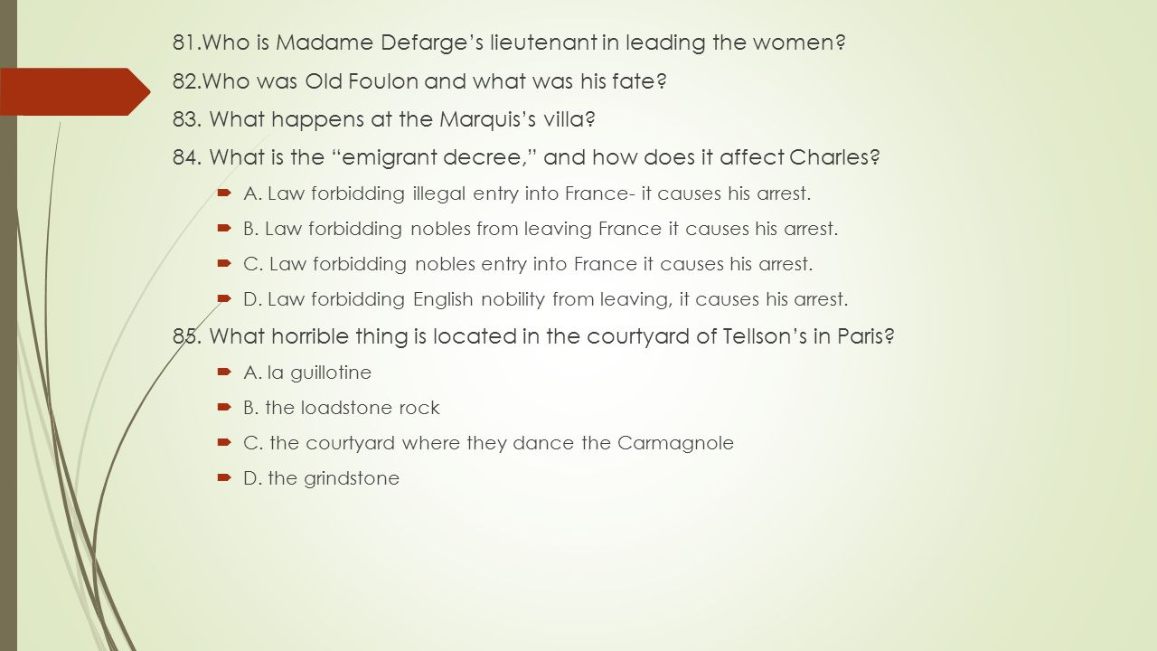 81.Who is Madame Defarge's lieutenant in leading the women