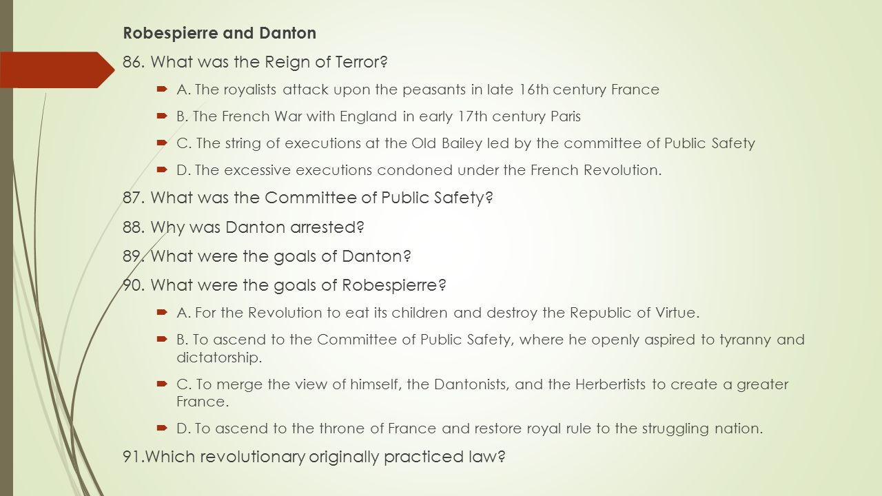 Robespierre and Danton 86. What was the Reign of Terror