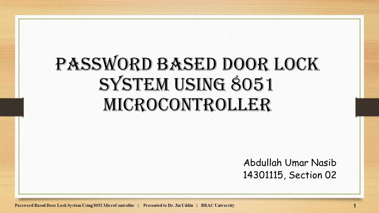 Password Based Door Lock System Using 8051 Microcontroller Ppt Digital Clock And Lcd Display Mini
