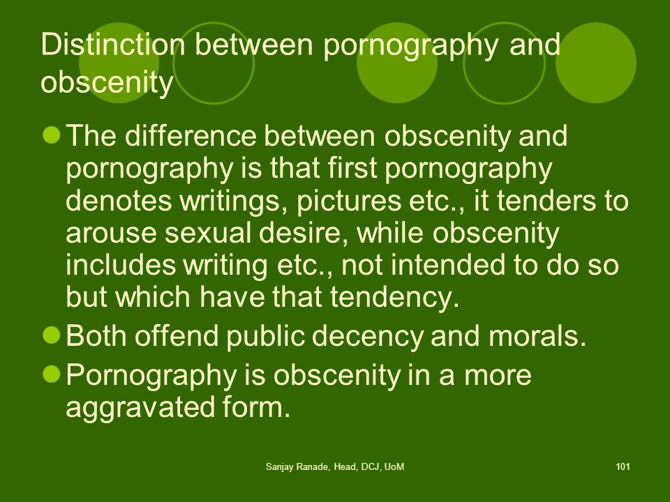 Distinction between pornography and obscenity
