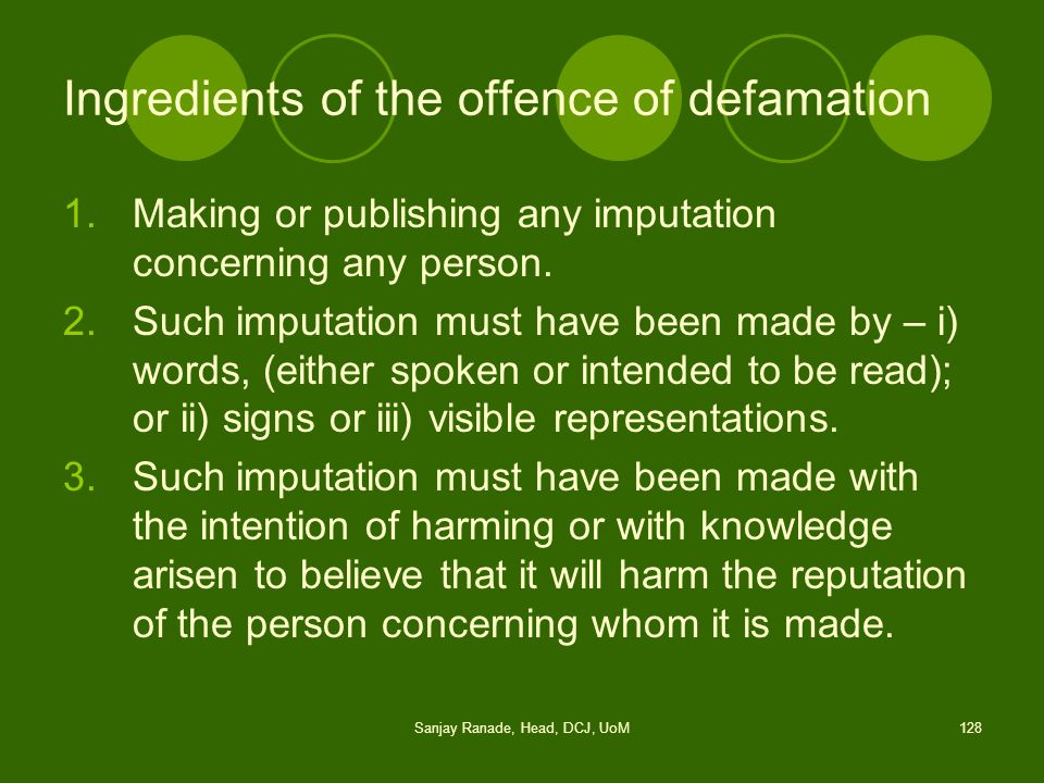 Ingredients of the offence of defamation