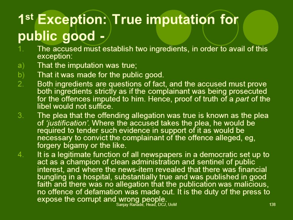 1st Exception: True imputation for public good -