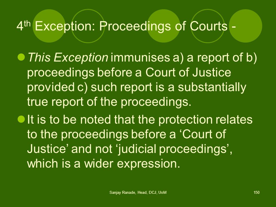 4th Exception: Proceedings of Courts -