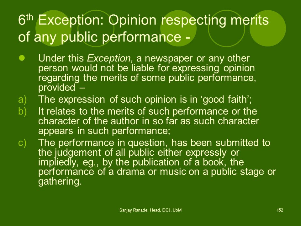 6th Exception: Opinion respecting merits of any public performance -
