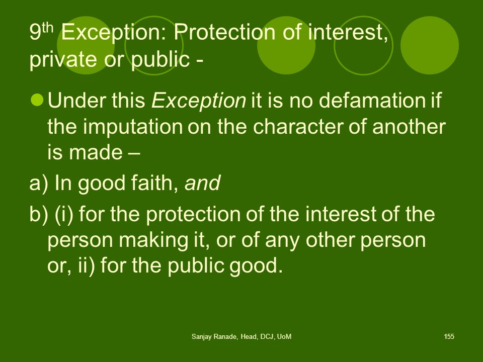9th Exception: Protection of interest, private or public -