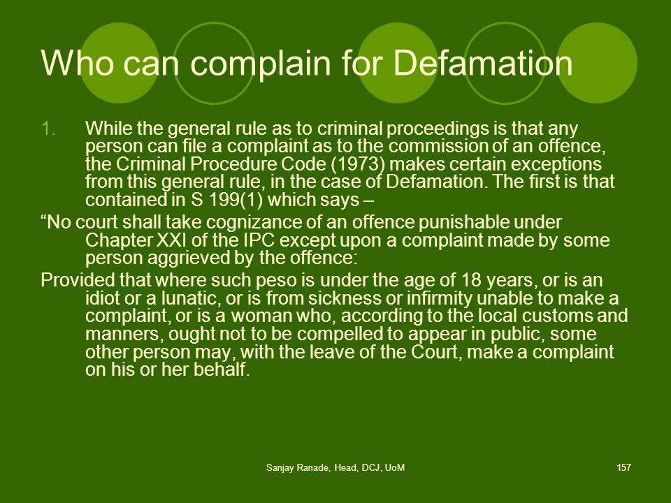Who can complain for Defamation