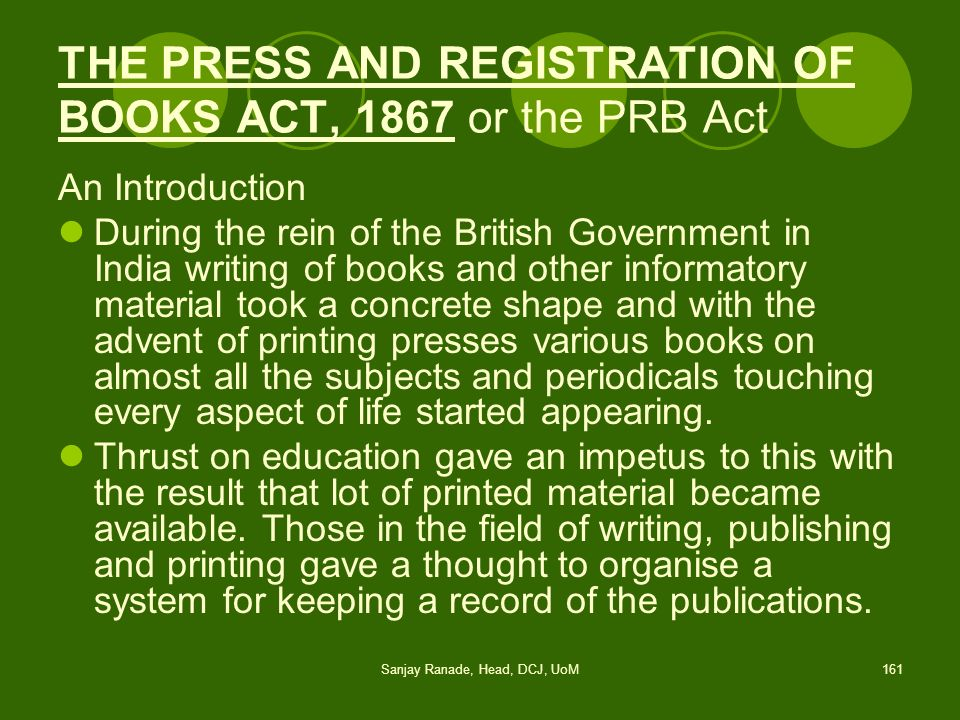 THE PRESS AND REGISTRATION OF BOOKS ACT, 1867 or the PRB Act