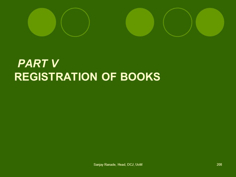 PART V REGISTRATION OF BOOKS