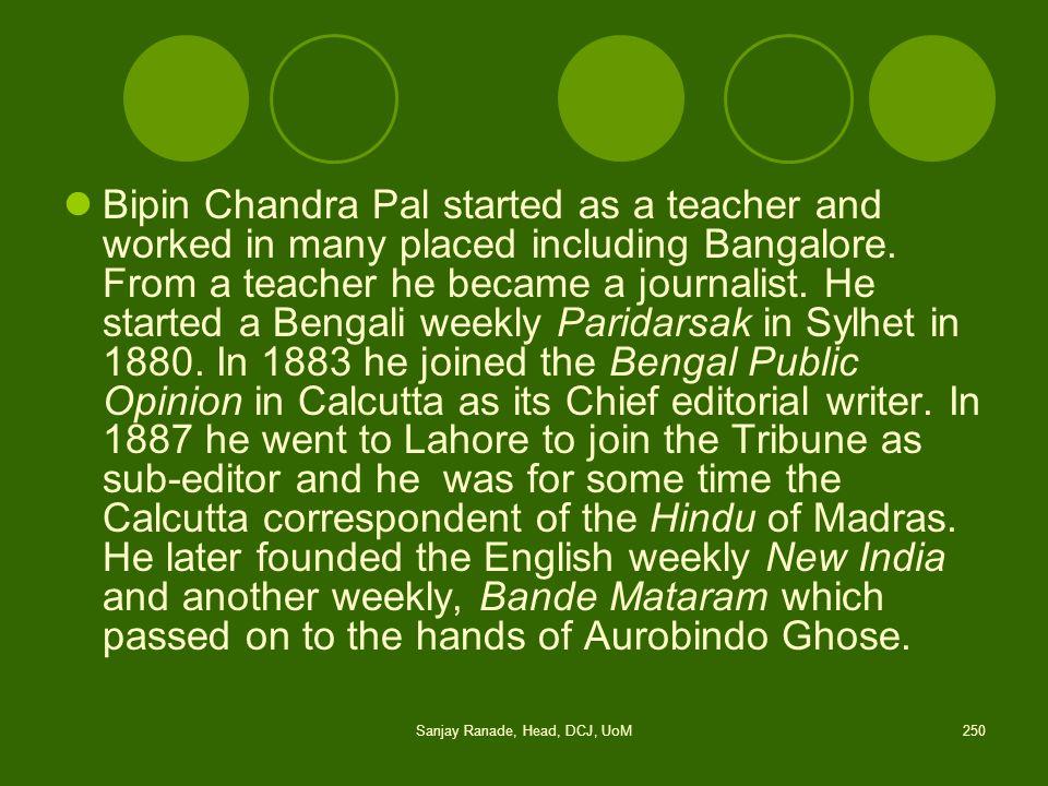 Sanjay Ranade, Head, DCJ, UoM