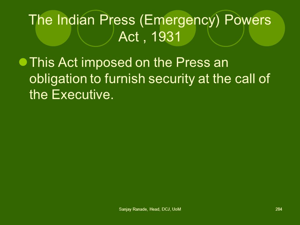 The Indian Press (Emergency) Powers Act , 1931