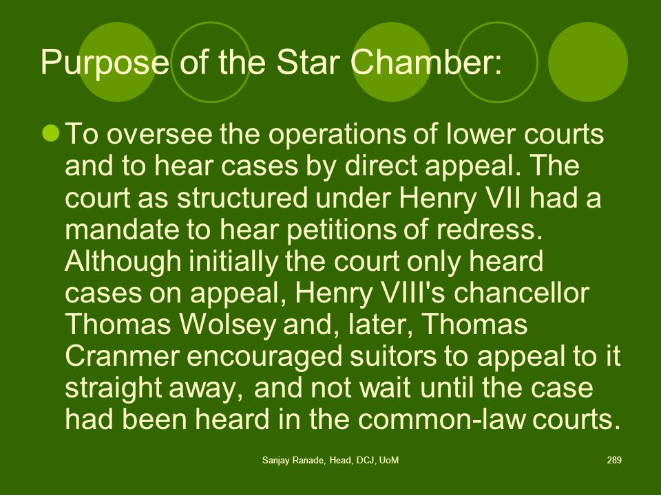Purpose of the Star Chamber: